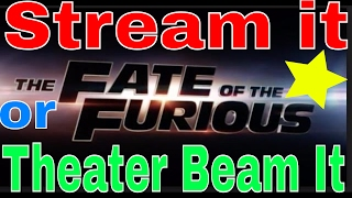 Nonton Stream it or Theater Beam it?( Fast and Furious 8!) Is it worth seeing in Theater or Stream at home? Film Subtitle Indonesia Streaming Movie Download