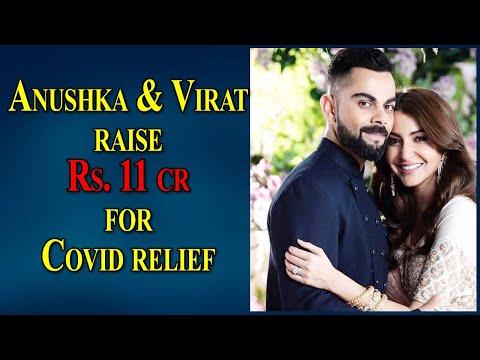 Anushka Sharma and Virat Kohli raise Rs 11 cr for Covid19 relief