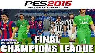 PES2015 ~ Final Champions League Juventus vs. Barcelona ~, cup c1,cup c1 chau au,video cup c1,juventus vs Barcelona,