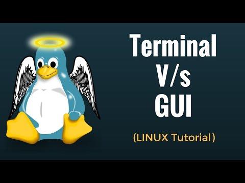 Terminal V/s GUI - Linux Tutorial 4