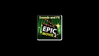 Epic Movie Sounds and FX 2 YouTube video