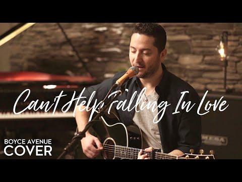 """Elvis Presley  """"Can't Help Falling In Love"""" Cover by Boyce Avenue"""