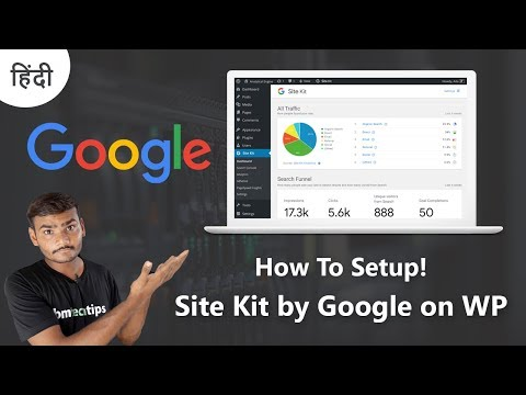 How To Setup Site Kit By Google On WordPress Site 2019