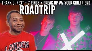 Roadtrip TV - Thank U, Next + 7 Rings + Break Up with Your Girlfriend [REACTION]