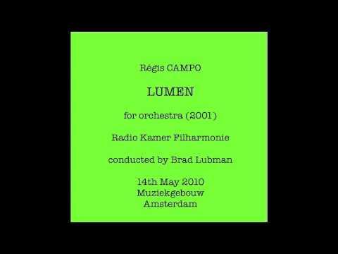 Rgis CAMPO : LUMEN for orchestra (2001)