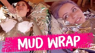 NAKED MUD WRAPS! (Beauty Trippin) by Clevver Style