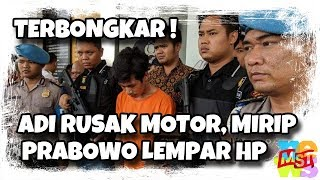 Video Terbongkar! Mengapa Adi Saputra Ba(nt)ing Motor, Mirip Prabowo Le(mp)ar HP MP3, 3GP, MP4, WEBM, AVI, FLV April 2019
