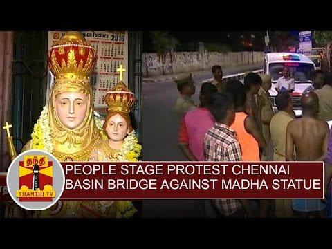 People-Stage-Protest-In-Chennai-Basin-Bridge-Against-Madha-Statue-Thanthi-Tv