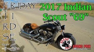 8. 2017 Indian Scout First Rides Friday
