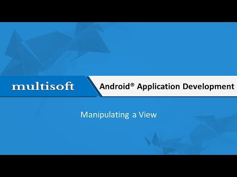 Android Manipulating a View Training