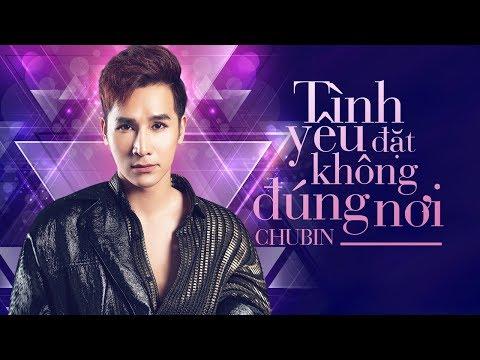 Tình Yêu Đặt Không Đúng Nơi - Chu Bin ( OFFICIAL Lyric Video ) - Thời lượng: 5 phút, 52 giây.