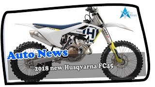 9. HOT NEWS !!!2018 new Husqvarna FC450 Rockstar Edition photos & details Price & Spec