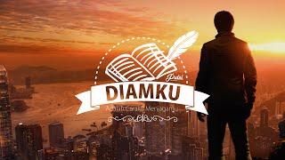 Download Video DIAMKU ADALAH CARAKU MENJAGAMU || Musikalisasi Puisi MP3 3GP MP4