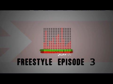 Moroccan Rap - Freestyle Episode 3