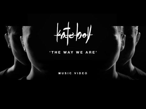 Tekst piosenki Kate Boy - The way we are po polsku