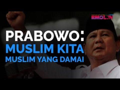Prabowo: Muslim Kita Muslim Yang Damai