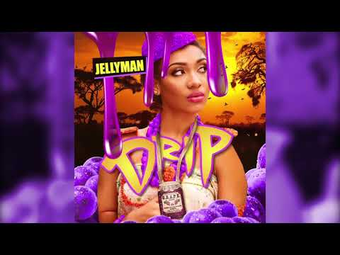 Jellyman - Drip [prod. by Kevin Mabz]  - Single (Official Audio) VIDEO OUT NOW