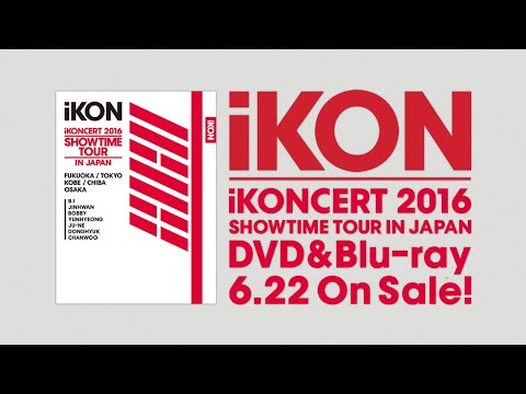 iKON - iKONCERT 2016 SHOWTIME TOUR IN JAPAN (Trailer PART 2)