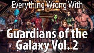 Video Everything Wrong With Guardians of the Galaxy Vol. 2 MP3, 3GP, MP4, WEBM, AVI, FLV Mei 2018