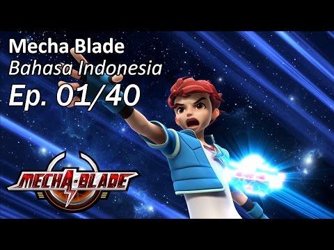 Mecha Blade Bhs Indonesia Ep. 1/40
