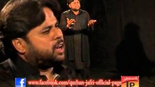 Nana Teda Akbar Ghinar Nain Aya, Qurban jafri 2013-14