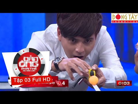 ĐÀN ÔNG PHẢI THẾ MÙA 2 - TẬP 3 FULL (23/09/2016)