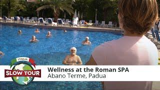 Abano Terme Italy  city photo : Wellness at the Roman SPA: Abano Terme | Italia Slow Tour |