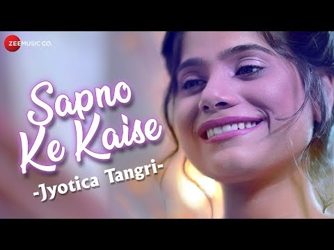 Sapno Ke Kaise - Music Video | Jyotica Tangri | Ab