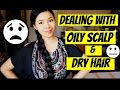 8 Ways On How To Deal With Extremely Oily Scalp And Dry Hair  Beautyklove