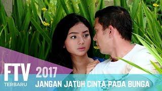 Video FTV Nikki Frazeta & Glenca Chysara   Jangan Jatuh Cinta Pada Bunga MP3, 3GP, MP4, WEBM, AVI, FLV April 2019