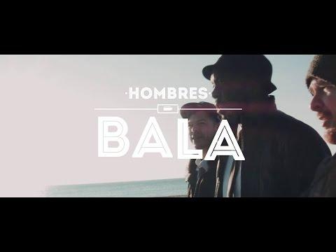 HOMBRES BALA- «SIGO MI CAMINO» [VIDEOCLIP]