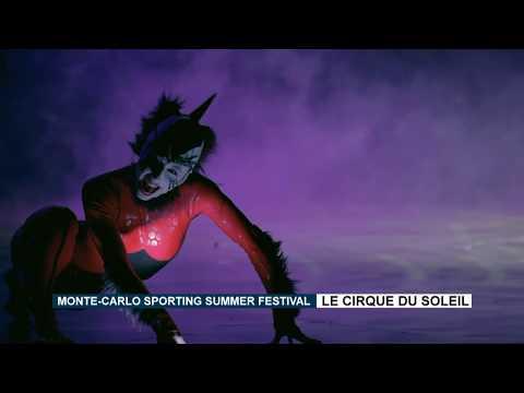 Monte-Carlo Sporting Summer Festival : le Cirque du Soleil