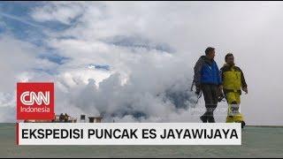 Download Video Ekspedisi Puncak Es Jayawijaya MP3 3GP MP4