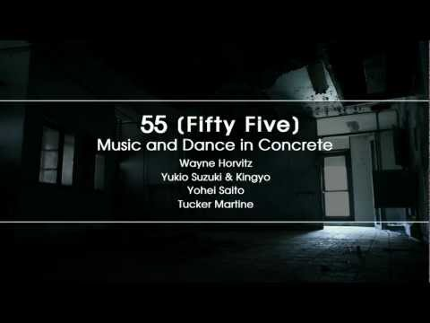 Fifty Five: Music and Dance in Concrete online metal music video by WAYNE HORVITZ