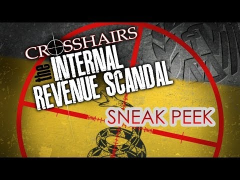 SNEAK PEEK: Crosshairs: The Internal Revenue Scandal