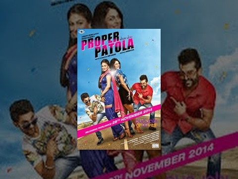 punjabi - Proper Patola is an entertaining Punjabi comedy movie released on 28th November 2014. This movie comprises love and twist in relationships with really intere...