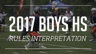 2017 NFHS Boys Lacrosse Rules Interpretation Video