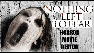 Nonton NOTHING LEFT TO FEAR ( 2013 Anne Heche ) Horror Movie Review Film Subtitle Indonesia Streaming Movie Download
