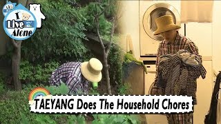 Video [I Live Alone] TAEYANG - Doing The Household Chores 20170818 MP3, 3GP, MP4, WEBM, AVI, FLV Desember 2018