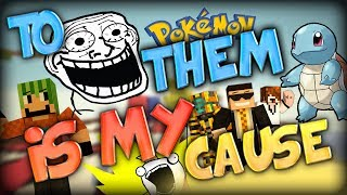 I wanna be the very troll, to troll them is my cause! - Pixelmon Server w/ Deadlox, Ghost and Simon!