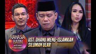 Video Ust. Dhanu Meng-Islamkan Siluman Ular - Rahasia Batin (22/2) MP3, 3GP, MP4, WEBM, AVI, FLV Juni 2019