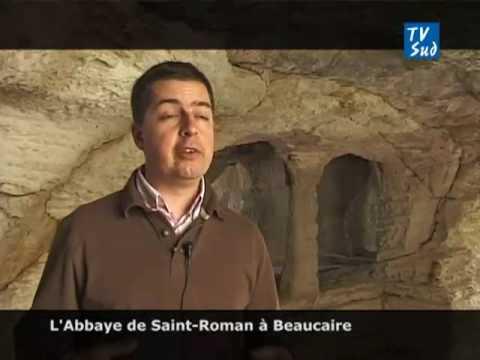 L'Abbaye de Saint-Roman à Beaucaire