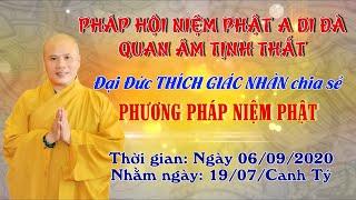 Đại Đức Thích Giác Nhàn Chia Sẻ Phương Pháp Niệm Phật