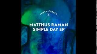 Matthus Raman 'A Simple Day For A Hero'