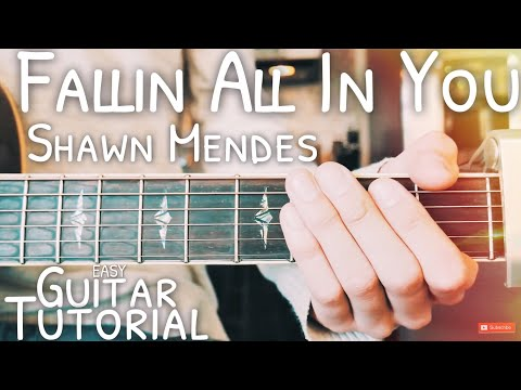 Fallin All In You Shawn Mendes Guitar Tutorial // Fallin All In You Guitar // Lesson #500