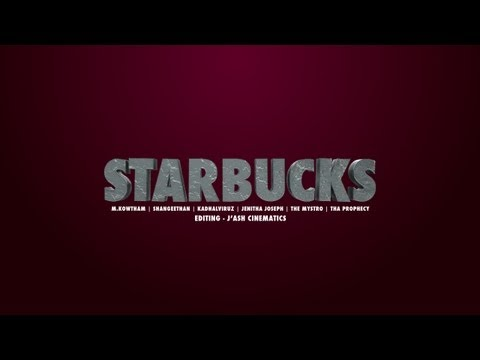 Starbucks - DOWNLOAD LINK - http://www.tamilrnb.com LYRICAL VIDEO Music: M. Kowtham Vocals: Shangeethan ft. Kadhalviruz Rap: Tha Mystro & Tha Prophecy Lyrics: Jenitha Jo...