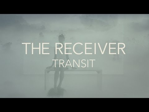 THE RECEIVER - Transit