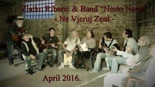 ZLATKO RIBARIĆ  & band ,,NEŠTO NOVO,, - Ne vjeruj ženi / Video: V.Omorac