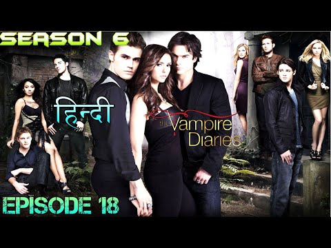 The Vampire Diaries Season 6 Episode 18 Explained Hindi  वैम्पायर डायरीज DAMON & LILY SAVE STEFAN
