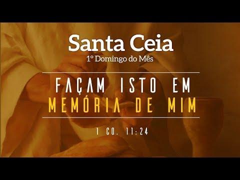 Santa Ceia do senhor - 03/09/2017